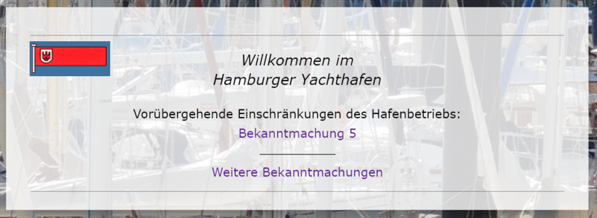 HAMBURGER YACHTHAFEN GEMEINSCHAFT: VORÜBERGEHENDE EINSCHRÄNKUNG DES HAFENBETRIEBS